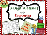 3 - Digit Addend Addition with Regrouping