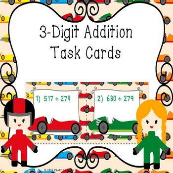 3 Digit Addition Task Cards With and Without Regrouping - 3.NBT.2