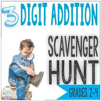 3 Digit Addition Scavenger Hunt Game