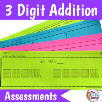 3 Digit Addition Assessments and Review Activity