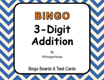 3-Digit Addition BINGO and Task Cards