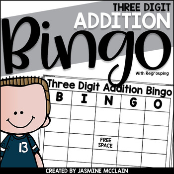 Three Digit Addition Bingo (with regrouping)