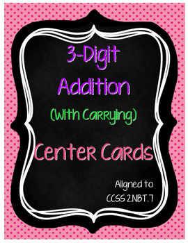 3-Digit Addition Center Cards (2.NBT.7)