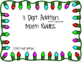 3 Digit Addition Christmas Riddles