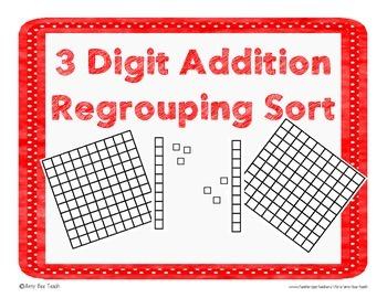 3 Digit Addition Compose Regroup Sort