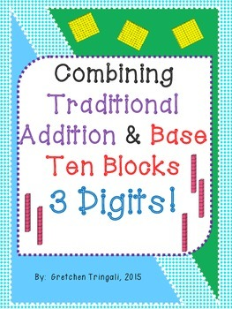 3 Digit Addition--Connecting Traditional Method to Base Ten Blocks