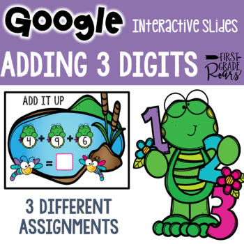 3 Digit Addition Digital Google Slides using Google Classroom
