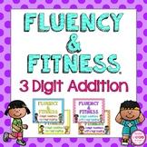 3 Digit Addition Fluency & Fitness Brain Breaks