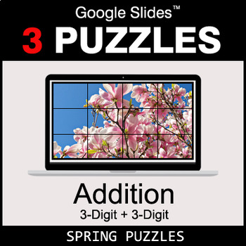 3-Digit Addition - Google Slides - Spring Puzzles