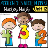 3 Digit Addition Guided Master Math Unit 12