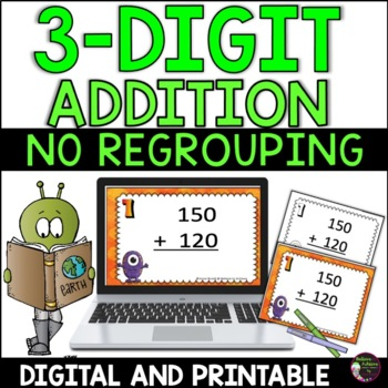 3-Digit Addition NO Regrouping Task Cards: Alien Theme