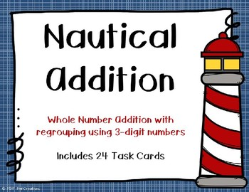 3 Digit Addition with Regrouping {Nautical Theme}