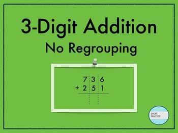 3-Digit Addition No Regrouping