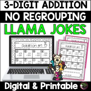 3-Digit Addition No Regrouping Practice with Llama Jokes