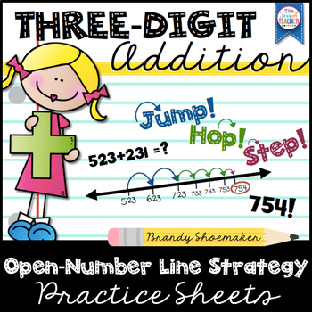 3-Digit Addition: Open Number Line Strategy