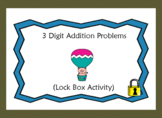 3 Digit Addition Problems-Lock Box Escape Room