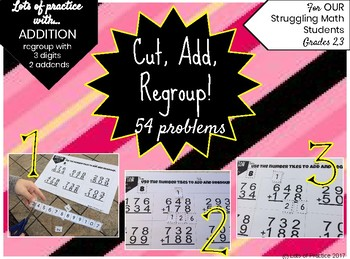 3 Digit Addition Problems & Regrouping for Struggling Math Students
