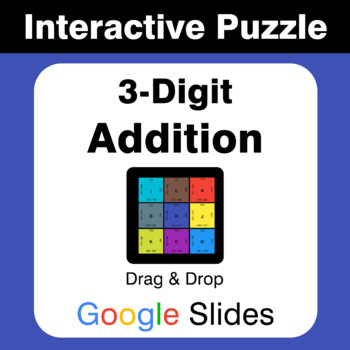 3-Digit Addition - Puzzles with GOOGLE Slides