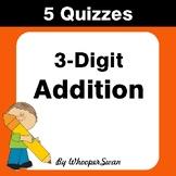 3-Digit Addition Quiz - Test - Assessment - Worksheet