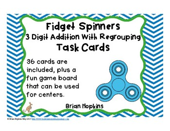 3 Digit Addition Regrouping Fidget Spinners Task Cards