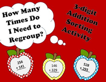 3 Digit Addition Regrouping Sort