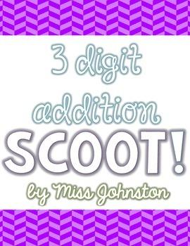 3 Digit Addition SCOOT!