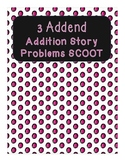 3 Addends Addition Story Problems Scoot