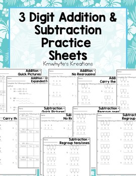 3 Digit Addition & Subtraction Practice Sheets