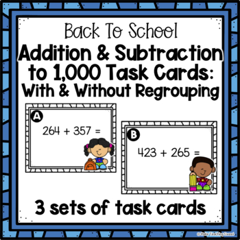 3 Digit Addition & Subtraction Scoot - Back to School