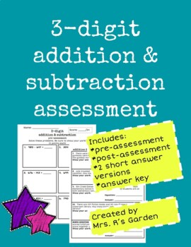 3-Digit Addition & Subtraction + Story Problems Assessment