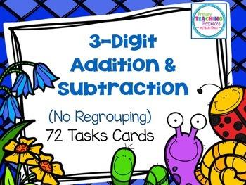 3-Digit Addition & Subtraction Task Cards