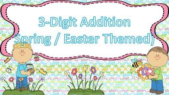 3-Digit Addition Task Cards {Spring / Easter Themed}