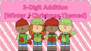 3-Digit Addition Task Cards {Winter / Christmas Themed}