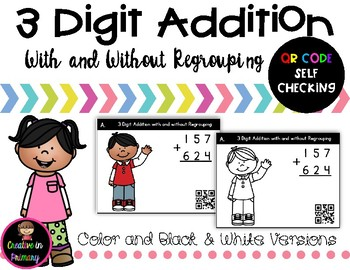 3 Digit Addition Task Cards with Regrouping – QR Code Self Checking
