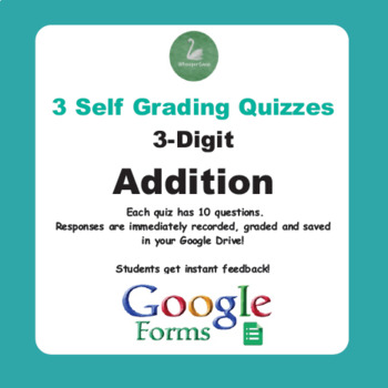 3-Digit Addition - Quiz with Google Forms