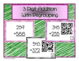 3 Digit Addition With Regrouping Task Cards and/or QR Code