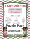 3-Digit Addition With & Without Re-Grouping Puzzle Pack