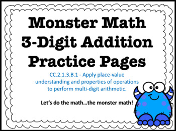 3-Digit Addition With and Without Regrouping HMWK Bundle C