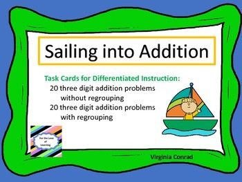 3 Digit Addition--With and Without Regrouping--Sailing Theme