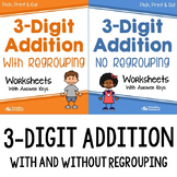 3 Digit Addition Worksheets Without Regrouping and With Regrouping Bundle