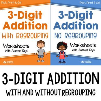 3 Digit Addition Worksheets With, Without Regrouping, Addition For 3rd Grade