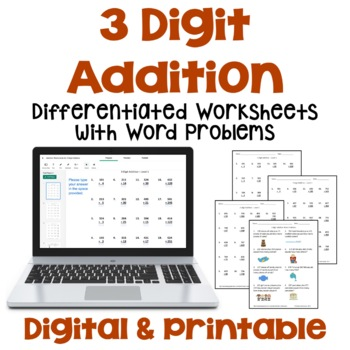 3 Digit Addition Worksheets with Word Problems (3 Levels)