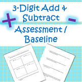 3-Digit Addition and Subtraction Baseline/Assessment - PDF and digital!!