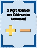 3 Digit Addition and Subtraction Assessment