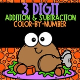 3 Digit Addition and Subtraction Color-By-Number Thanksgiving Themed