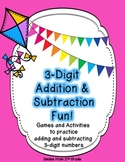 3-Digit Addition and Subtraction Fun!
