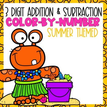 3 Digit Addition and Subtraction Number Summer Themed