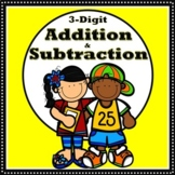 Adding and Subtracting 3-Digit Numbers
