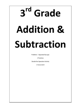 3 Digit Addition and Subtraction Problems. Practices, and Assessment