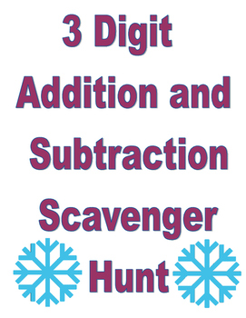 3 Digit Addition and Subtraction Scavenger Hunt